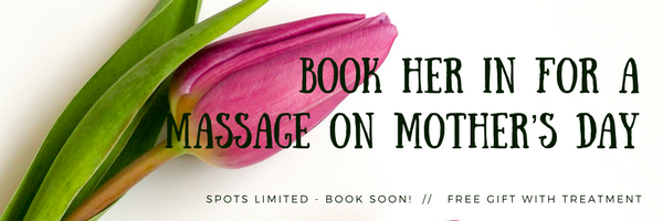 Book-her-in-for-a-massage-on-moThers-daY Special Offers